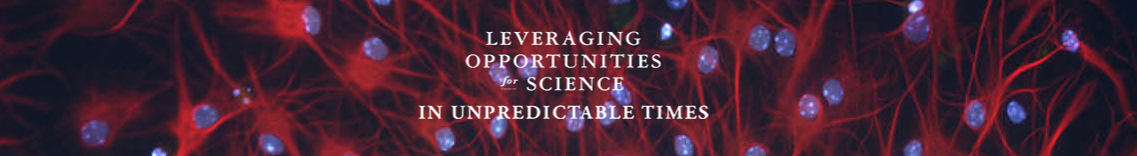"""Leveraging Opportunities for Science in Unpredictable Times"" behind generic science imagery"