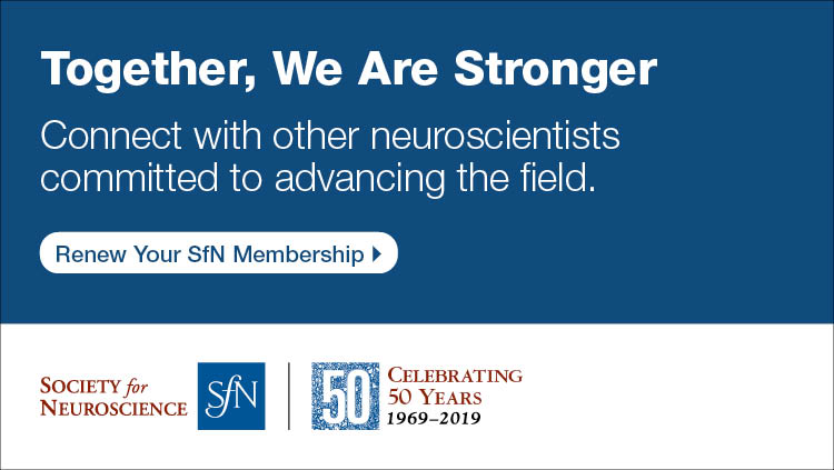 Together, we are stronger. Connect with other neuroscientists committed to advancing the field. Renew your SfN membership. SfN 50th Anniversary logo.