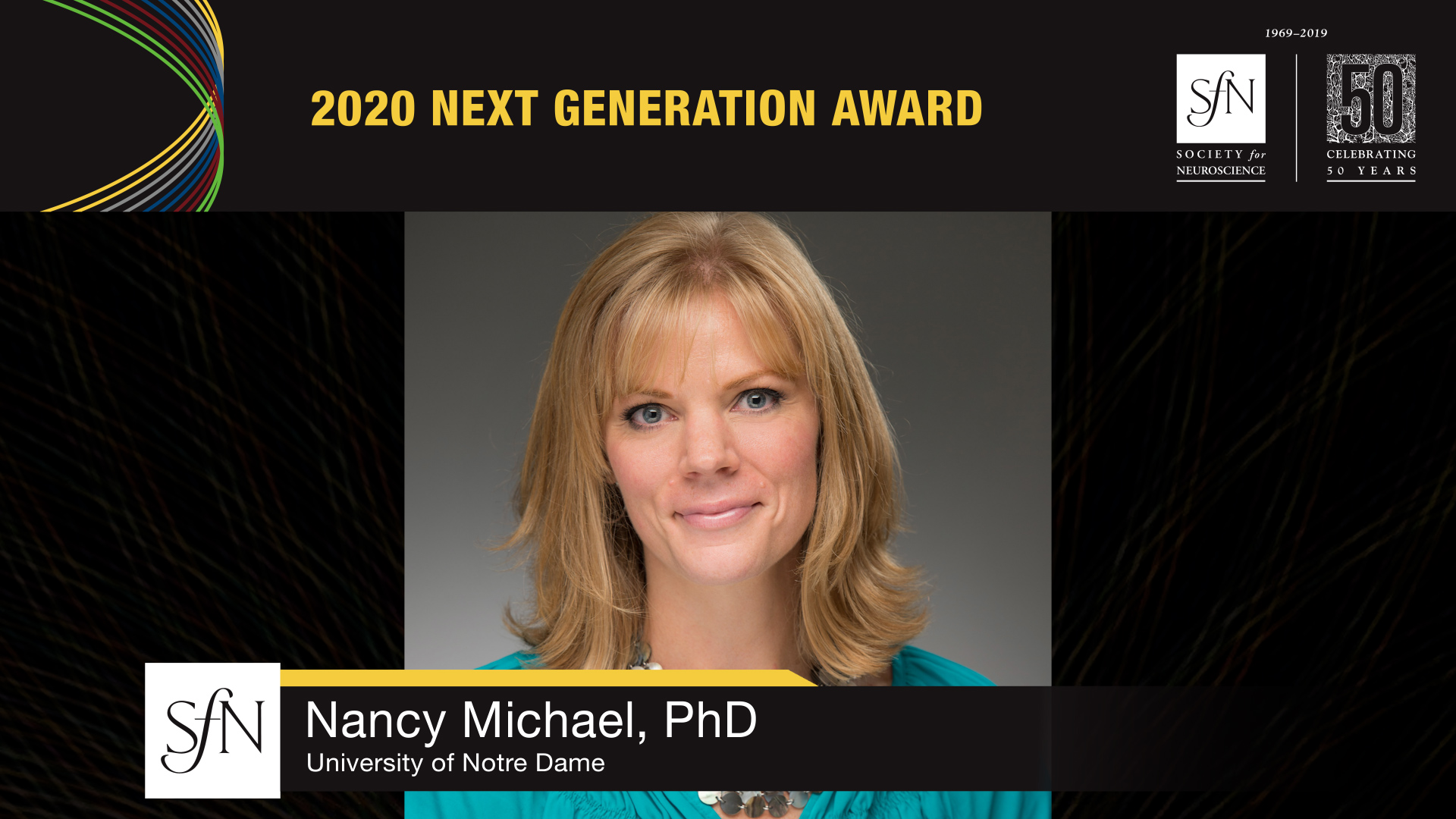2020 Next Generation Award Winner graphic, image of Nancy Michael, PhD University of Notre Dame