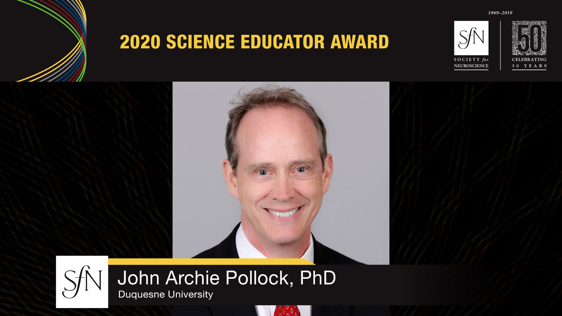 2020 Science Educator Award winner graphic, image of John Archie Pollock, PhD Duquesne University
