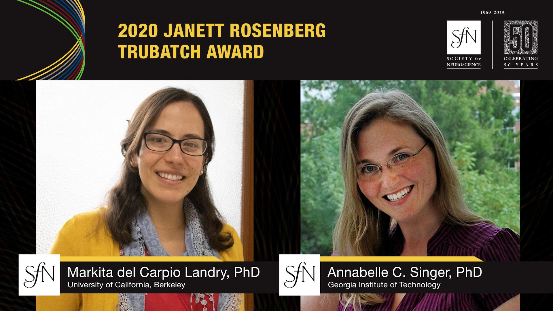 2020 Janett Rosenberg Trubatch Award winners graphic, images of Markita del Carpio Landry, PhD University of California, Berkeley and Annabelle C. Singer, PhD Georgia Institute of Technology