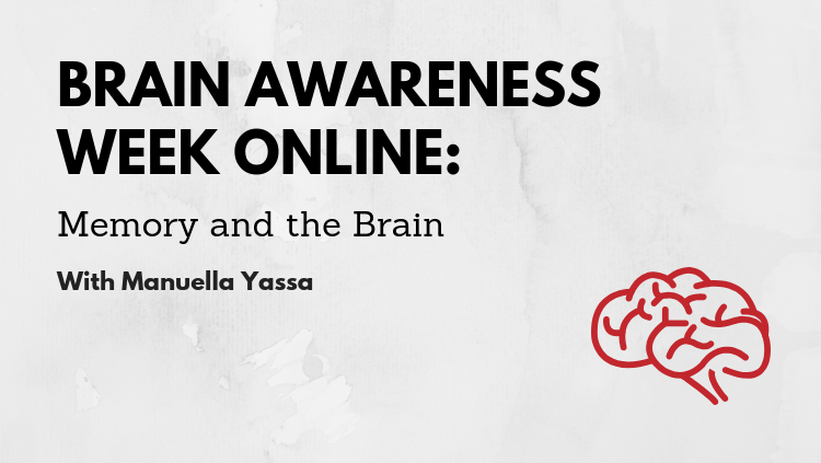 Brain Awareness Week Online